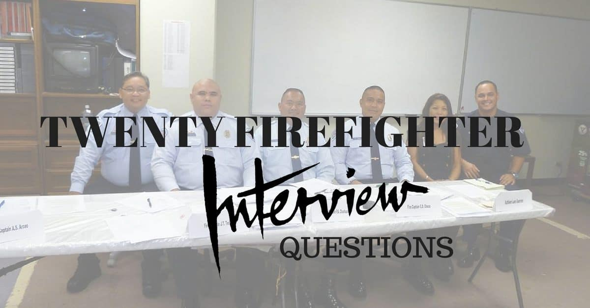 20 sample firefighter interview questions